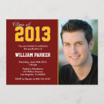 Class 2013 Graduation Maroon and Gold Invitation