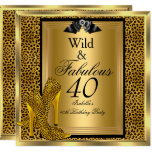 Fabulous Wild 40 40th Birthday Party Gold Leopard Invitation